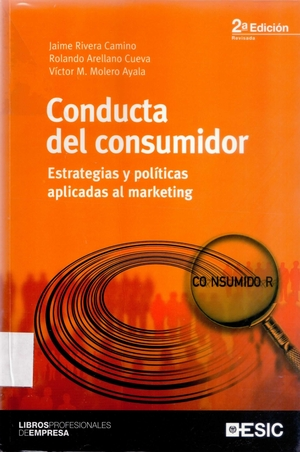 Conducta del consumidor, estrategias y políticas aplicadas al marketing