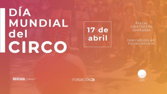 Día Mundial del Circo en la RUCAB